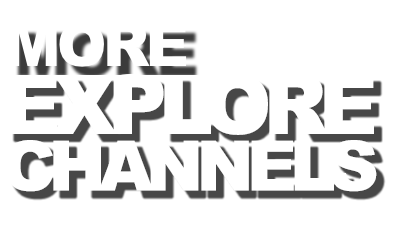 More explore channel